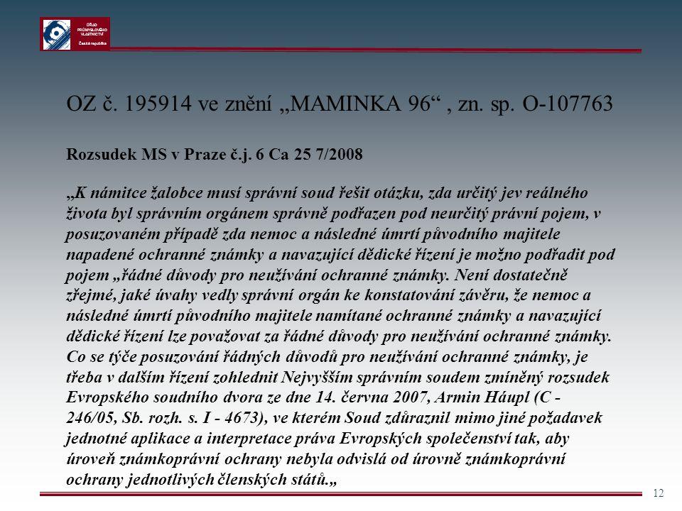 """OZ č. 195914 ve znění """"MAMINKA 96 , zn. sp. O-107763"""