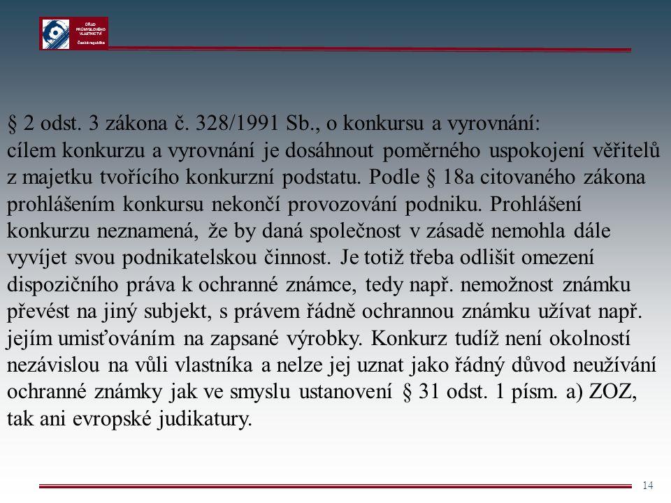 § 2 odst. 3 zákona č. 328/1991 Sb., o konkursu a vyrovnání: