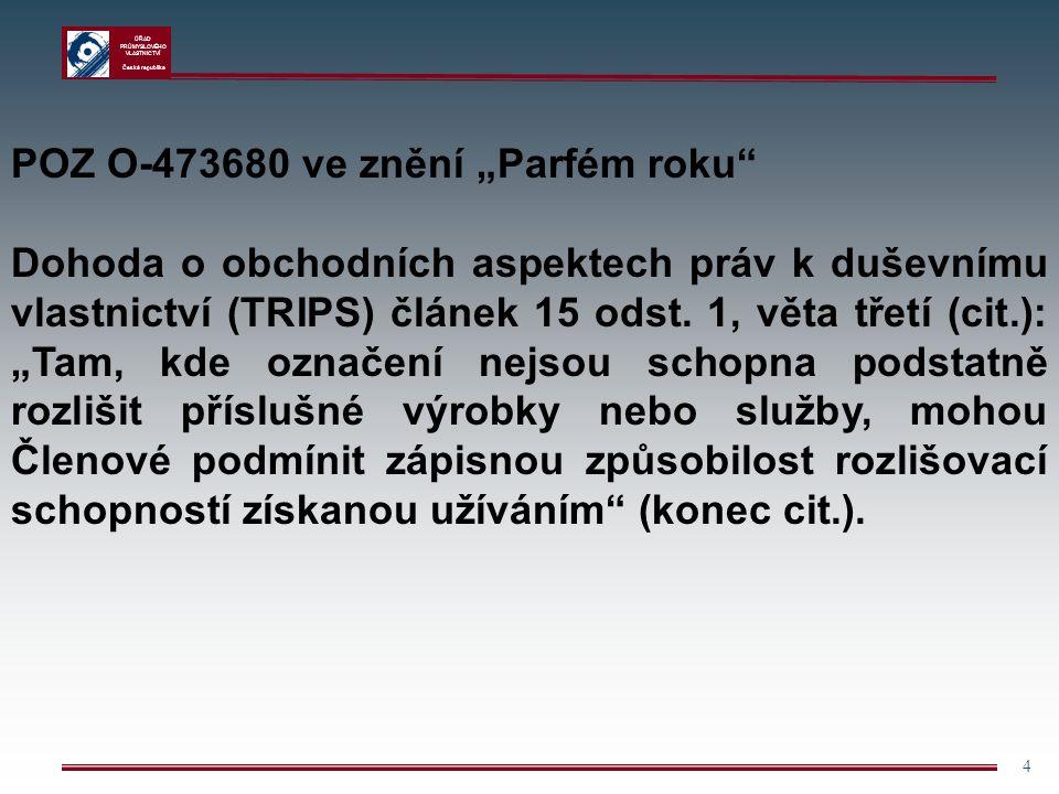 """POZ O-473680 ve znění """"Parfém roku"""