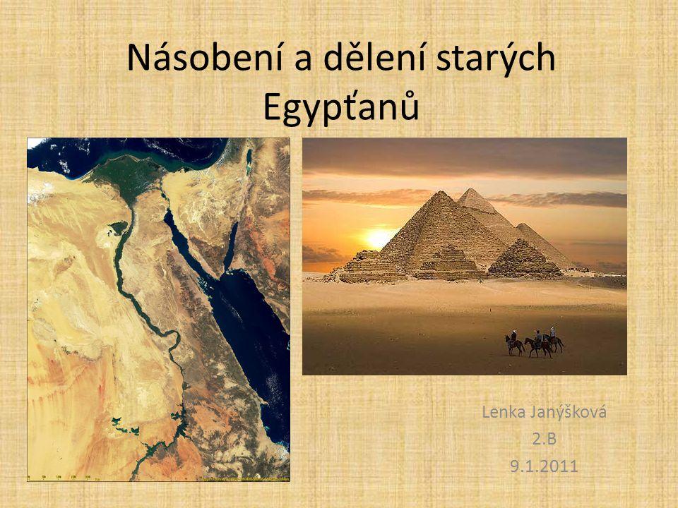 Násobení a dělení starých Egypťanů