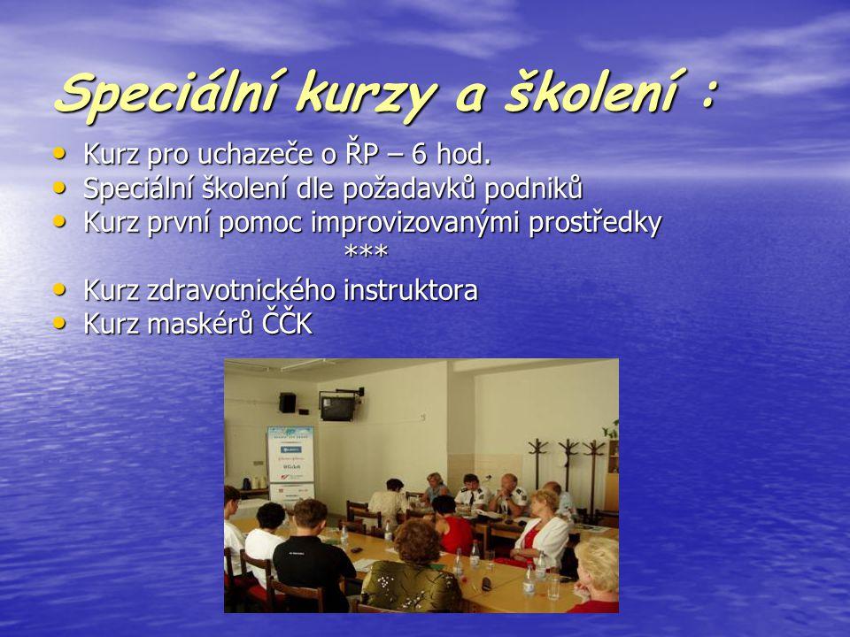 Speciální kurzy a školení :