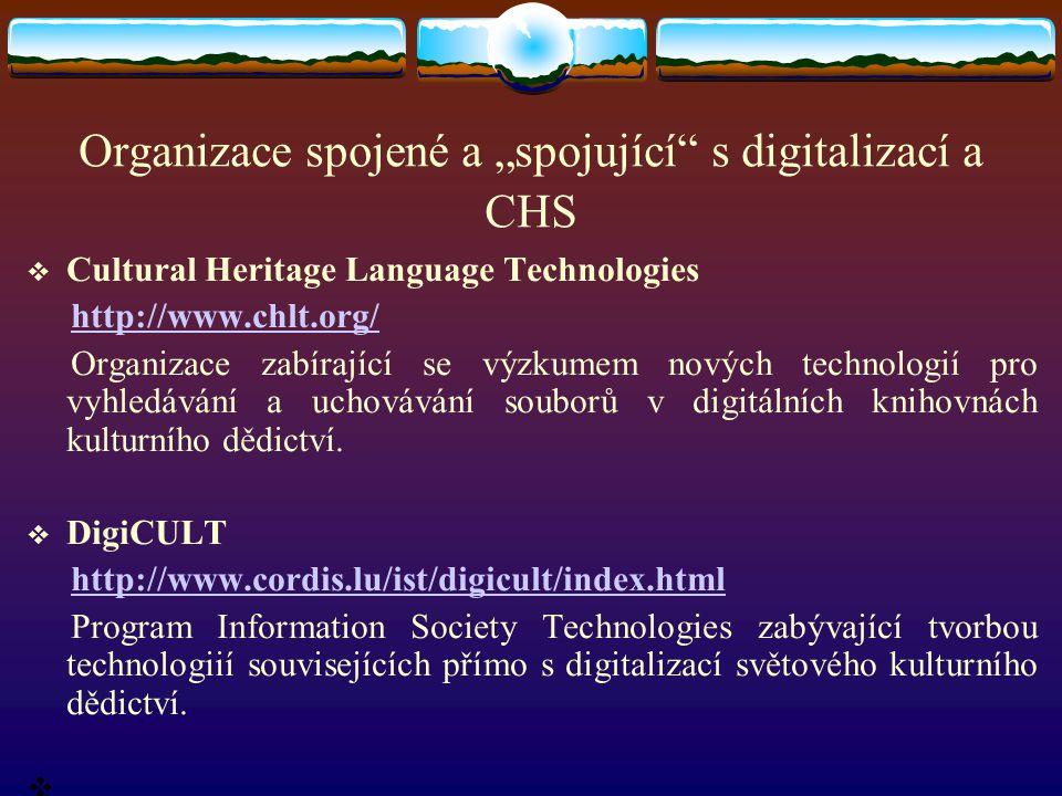 """Organizace spojené a """"spojující s digitalizací a CHS"""