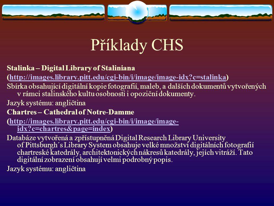 Příklady CHS Stalinka – Digital Library of Staliniana