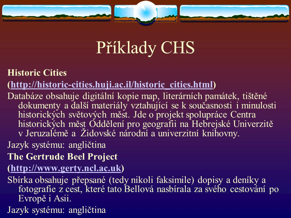 Příklady CHS Historic Cities