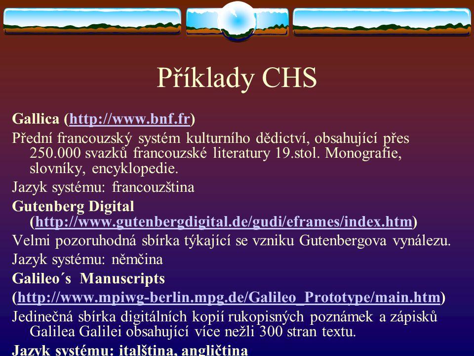 Příklady CHS Gallica (http://www.bnf.fr)