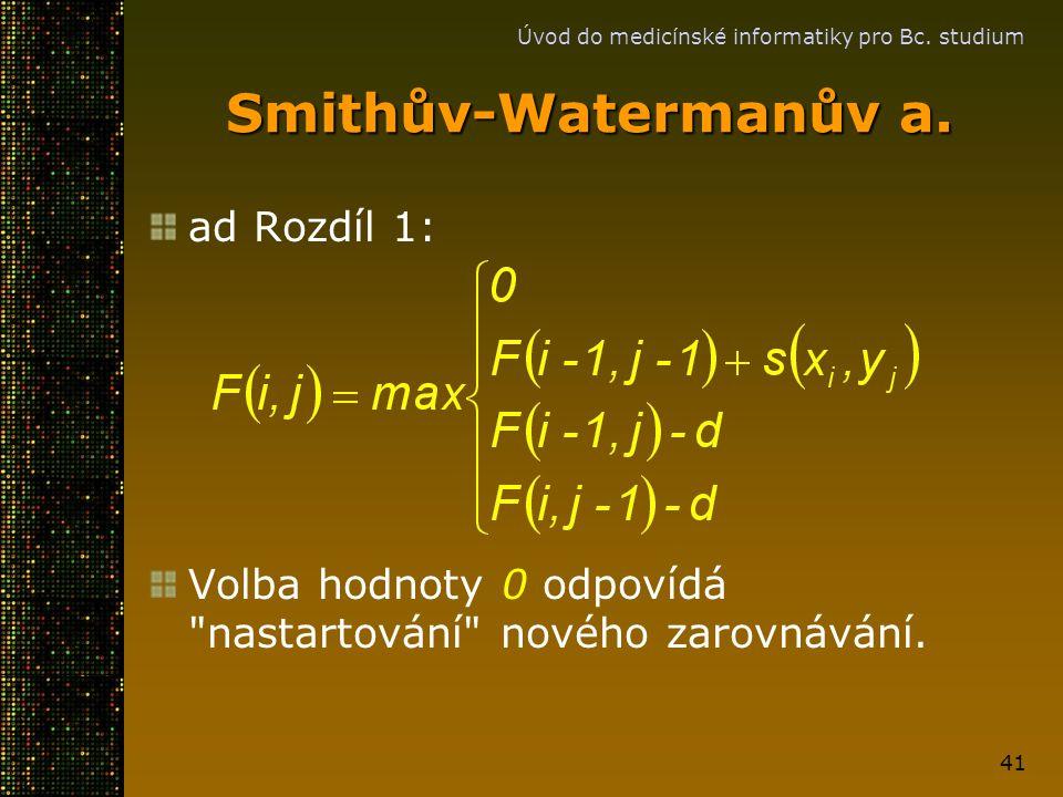 Smithův-Watermanův a. ad Rozdíl 1: