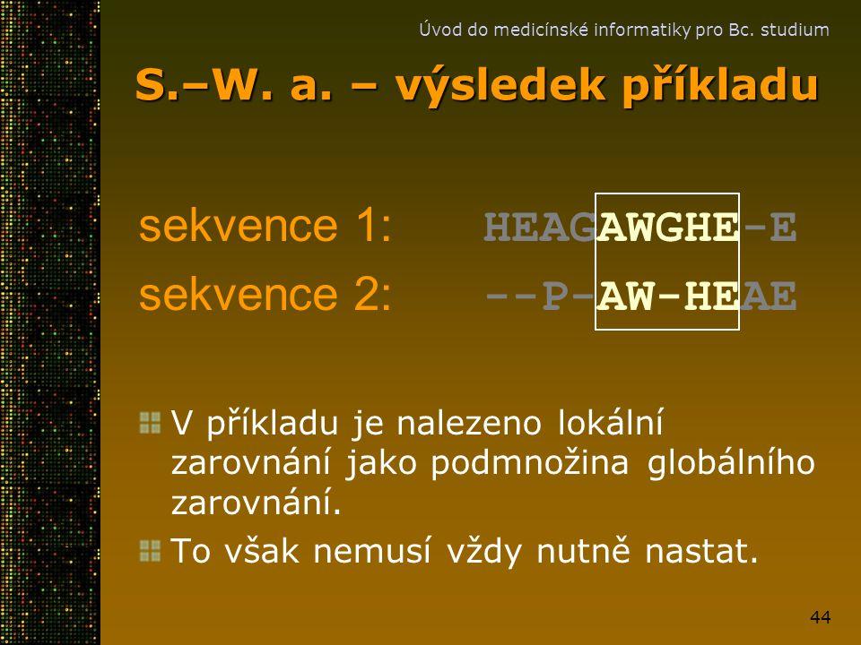 S.–W. a. – výsledek příkladu