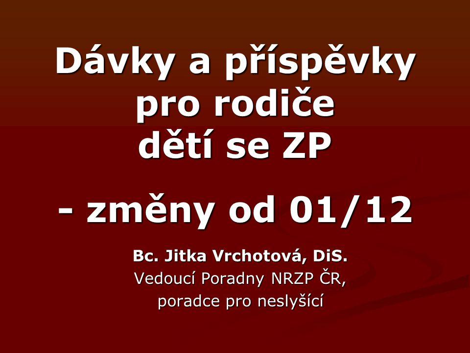Dávky a příspěvky pro rodiče dětí se ZP - změny od 01/12