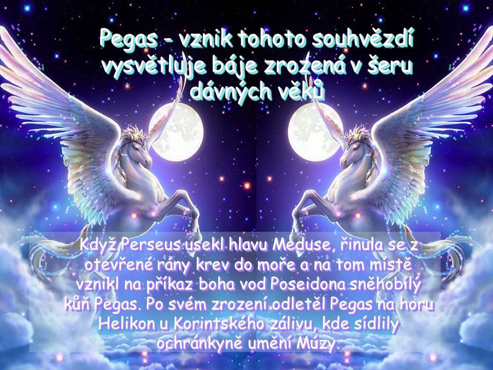Pegas - vznik tohoto souhvězdí vysvětluje báje zrozená v šeru dávných věků