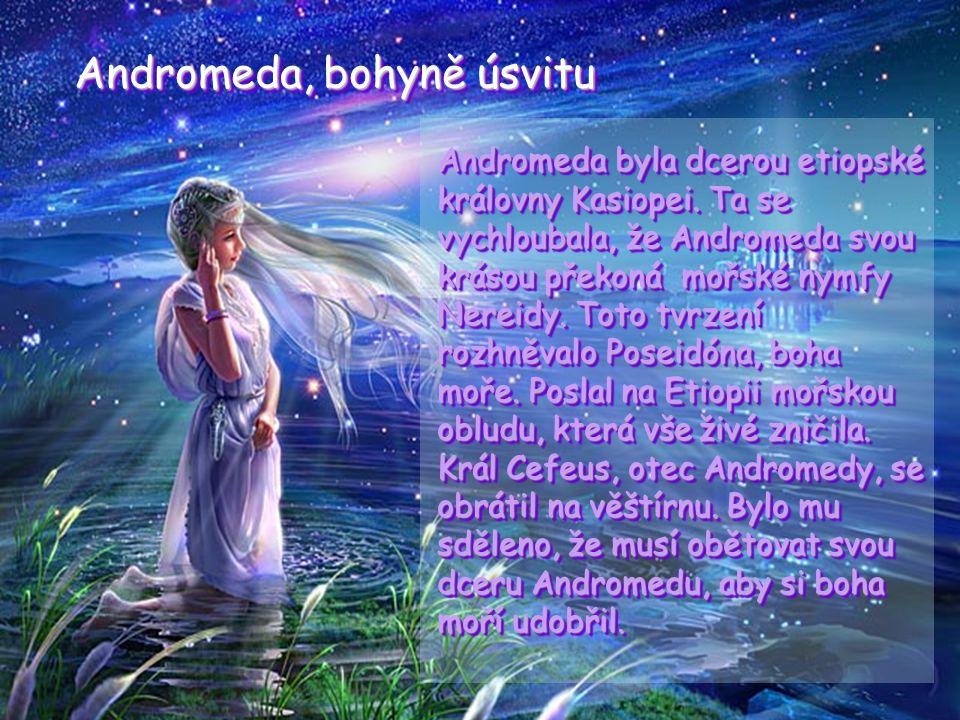 Andromeda, bohyně úsvitu