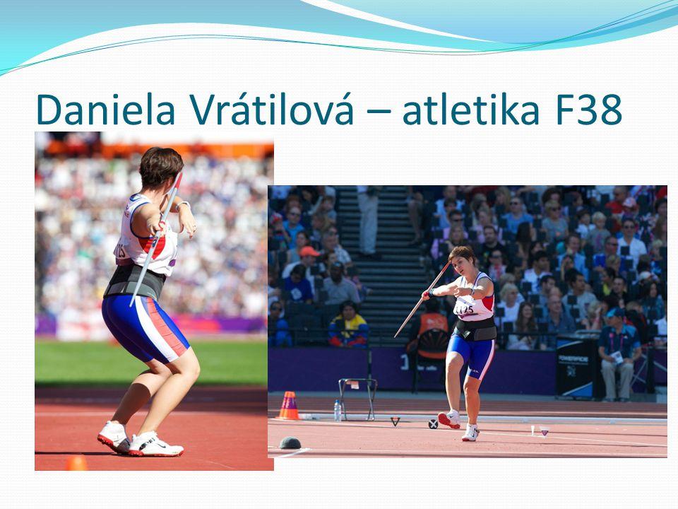 Daniela Vrátilová – atletika F38