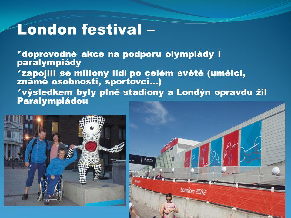 London festival – *doprovodné akce na podporu olympiády i paralympiády