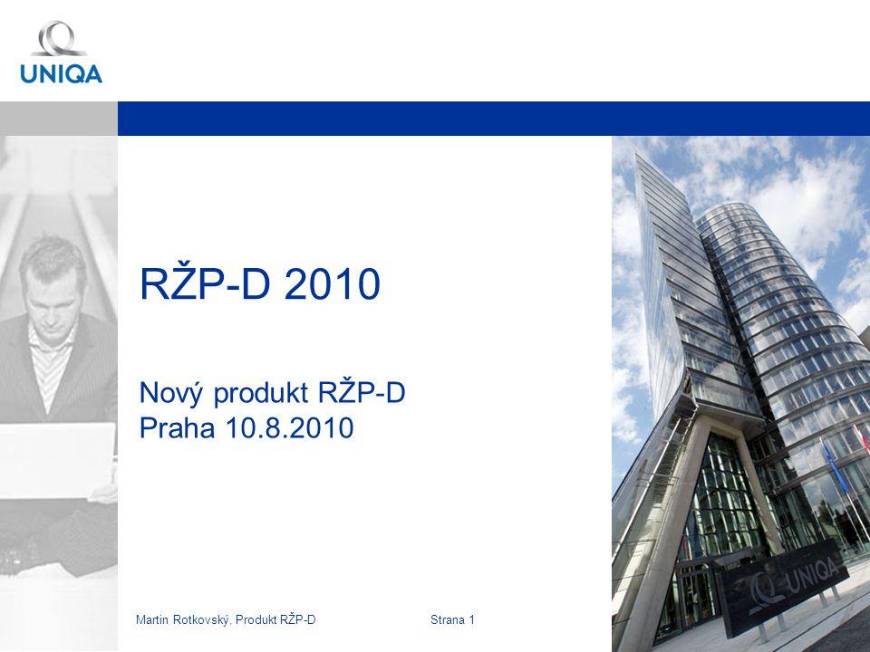 Nový produkt RŽP-D Praha 10.8.2010