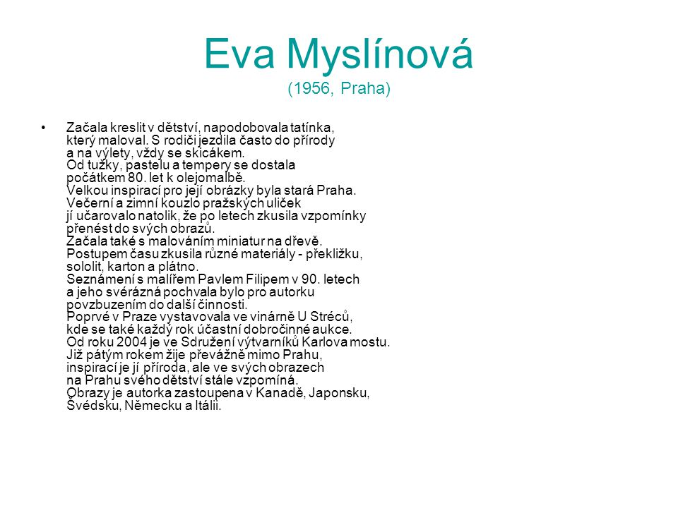 Eva Myslínová (1956, Praha)