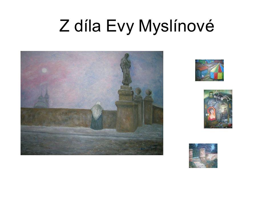 Z díla Evy Myslínové