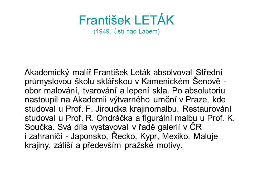 František LETÁK (1949, Ústí nad Labem)
