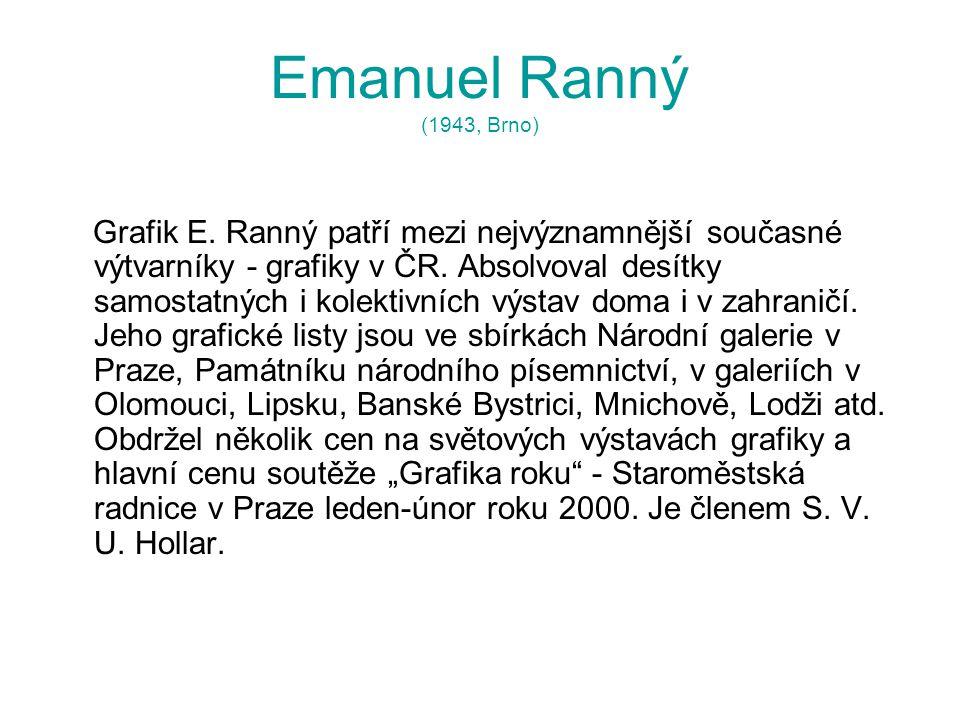 Emanuel Ranný (1943, Brno)