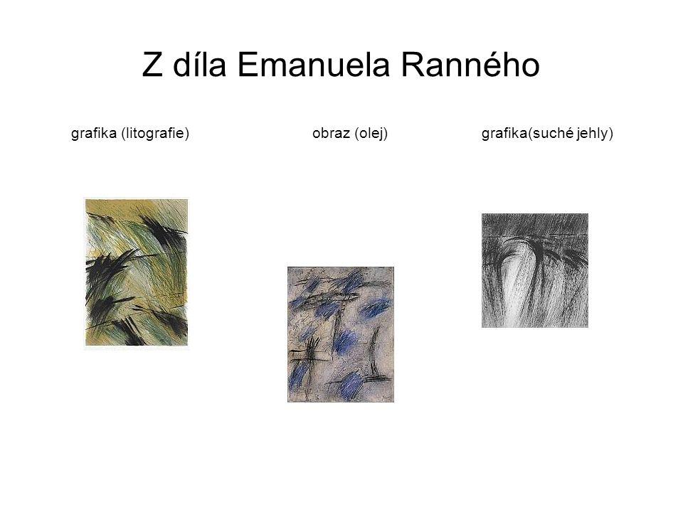 Z díla Emanuela Ranného