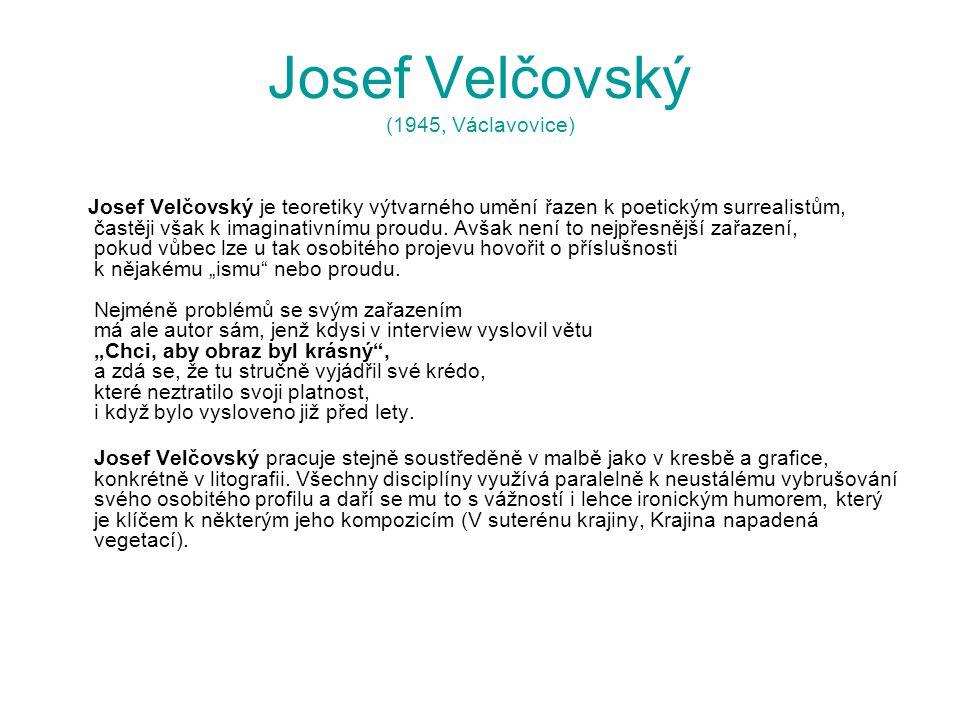 Josef Velčovský (1945, Václavovice)