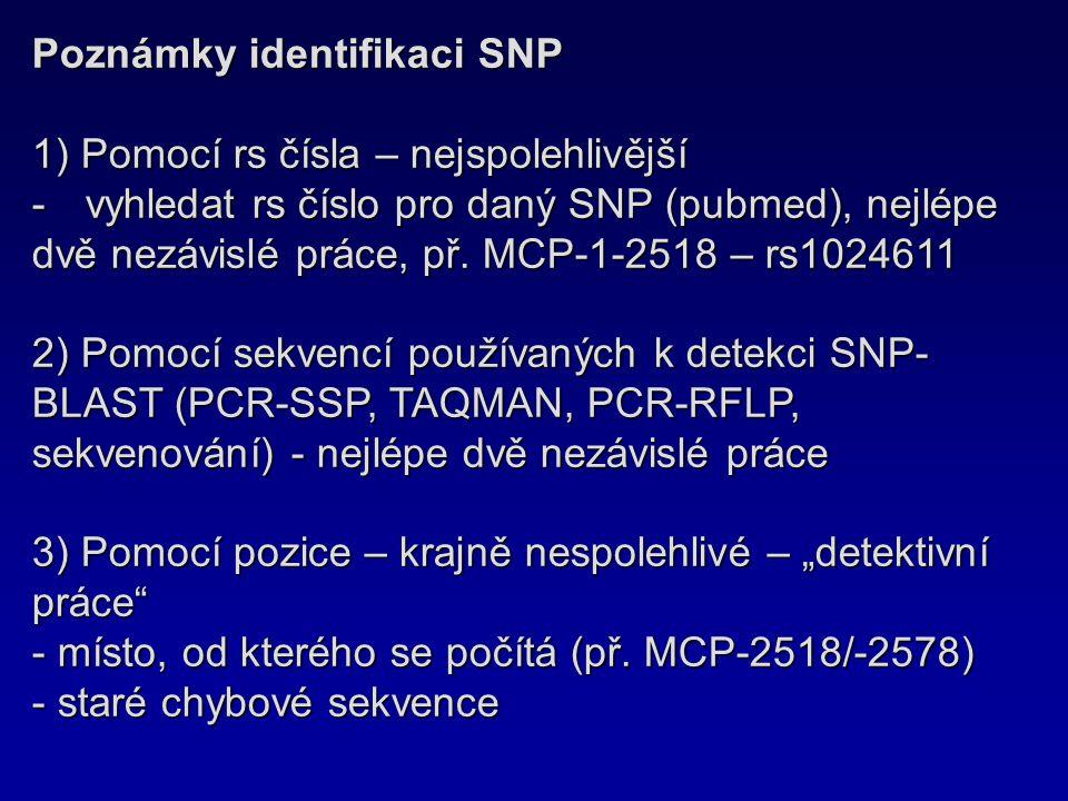 Poznámky identifikaci SNP