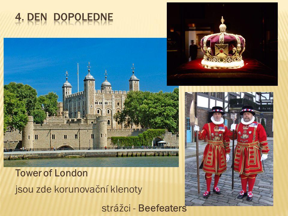 4. Den dopoledne Tower of London jsou zde korunovační klenoty