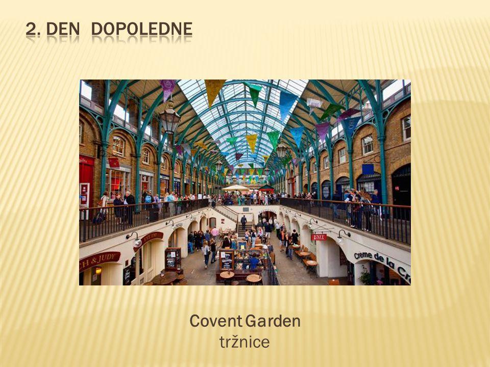 2. Den dopoledne Covent Garden tržnice