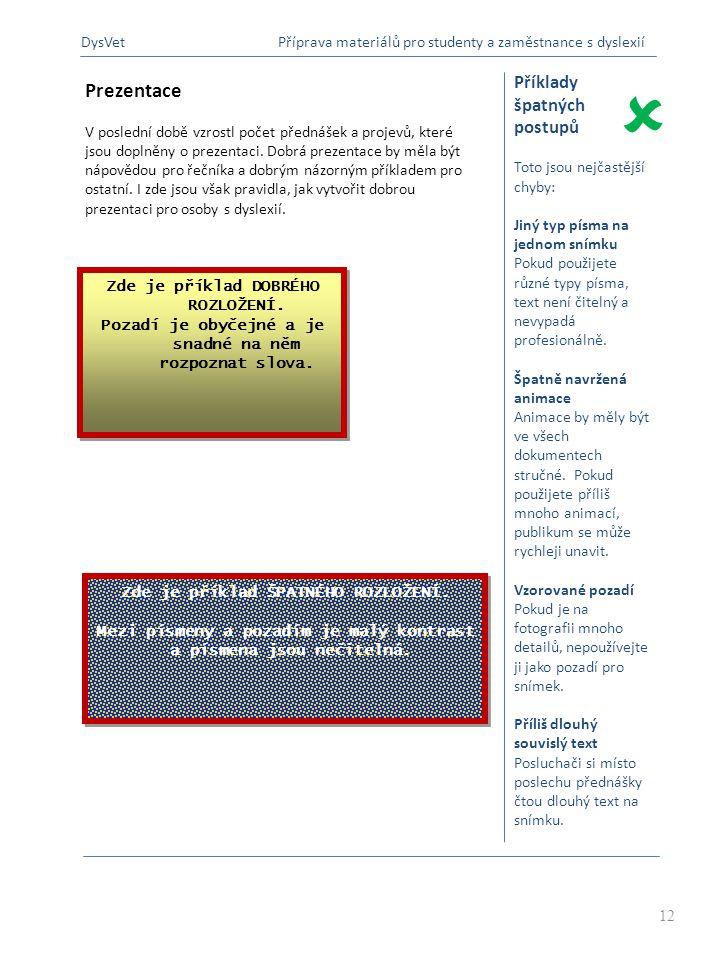  B Prezentace Příklady špatných postupů DysVet