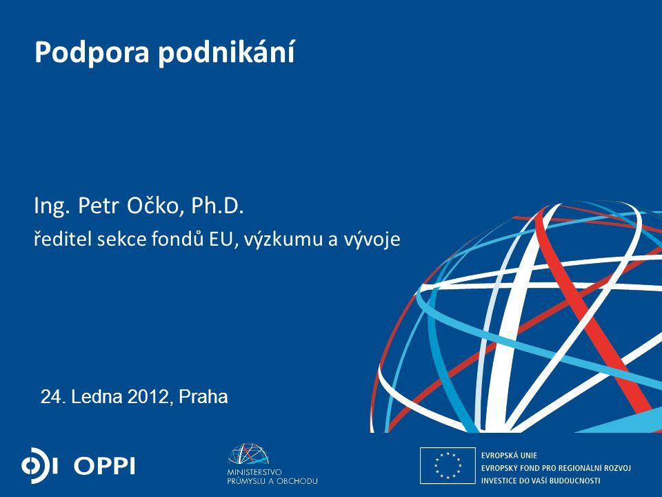 Ing. Petr Očko, Ph.D. ředitel sekce fondů EU, výzkumu a vývoje