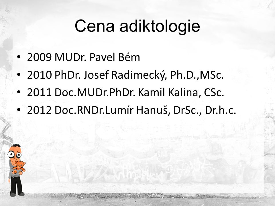 Cena adiktologie 2009 MUDr. Pavel Bém