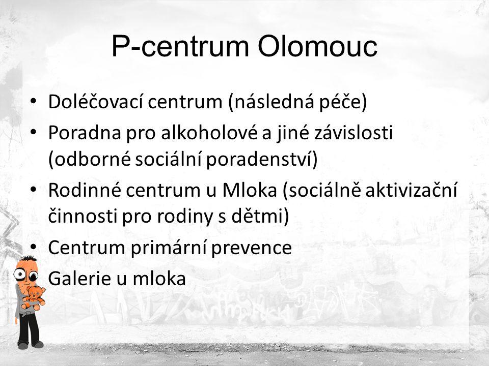 P-centrum Olomouc Doléčovací centrum (následná péče)