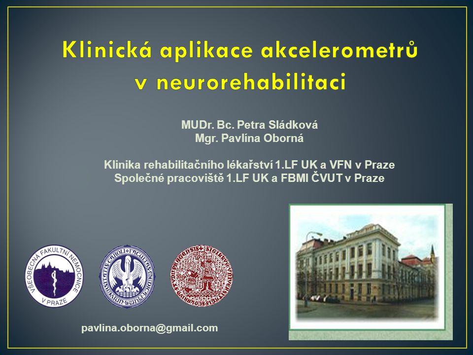 Klinická aplikace akcelerometrů v neurorehabilitaci