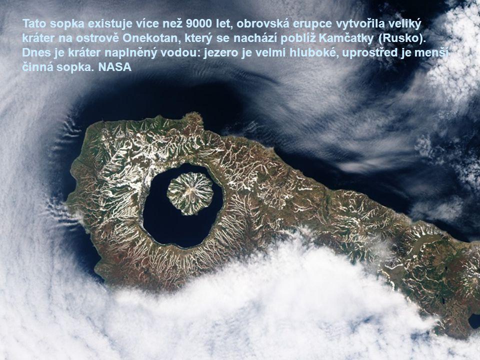 Tato sopka existuje více než 9000 let, obrovská erupce vytvořila veliký kráter na ostrově Onekotan, který se nachází poblíž Kamčatky (Rusko).