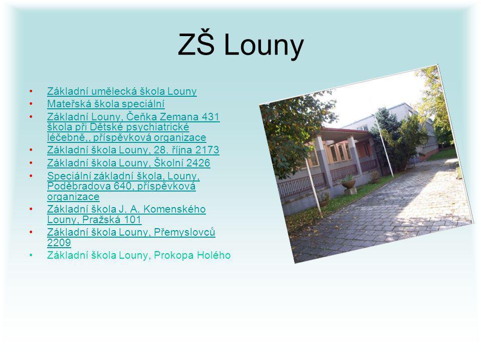 ZŠ Louny Základní umělecká škola Louny Mateřská škola speciální