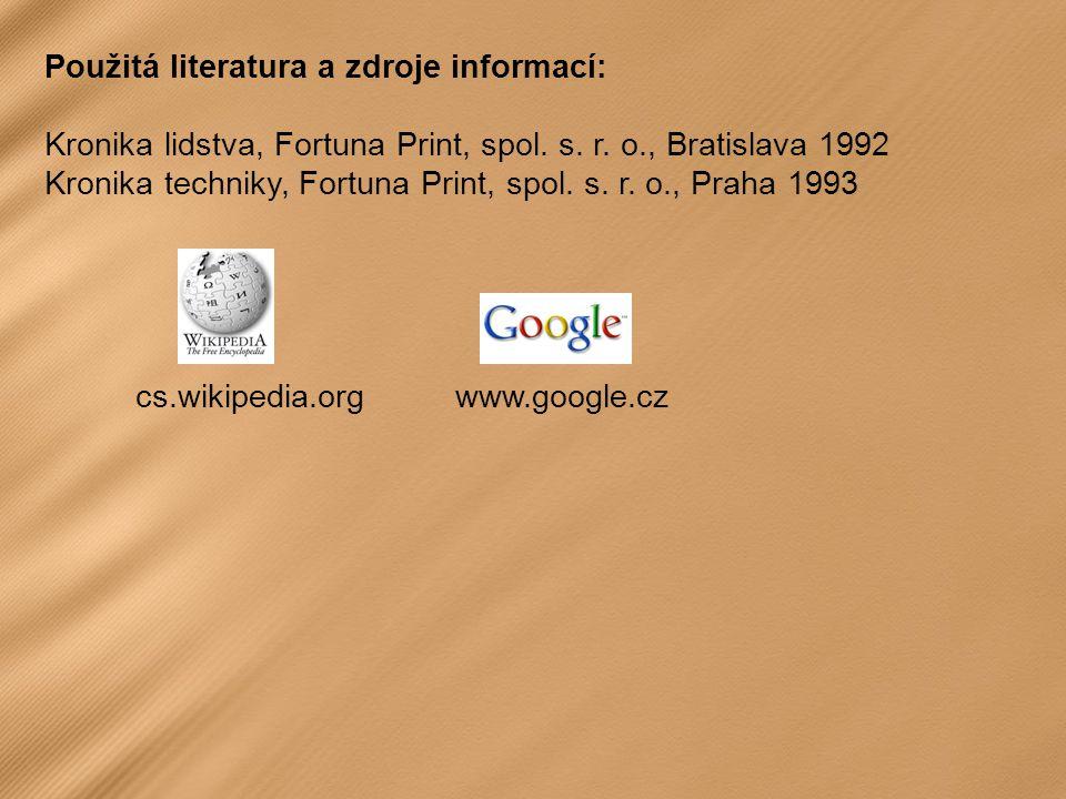 Použitá literatura a zdroje informací: