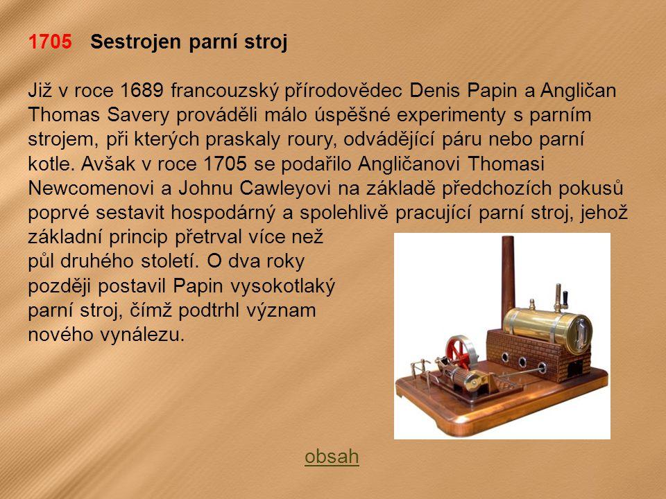 1705 Sestrojen parní stroj