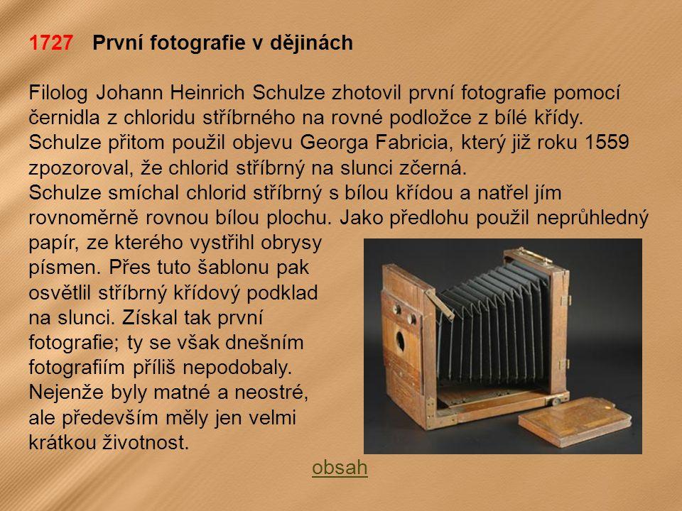 1727 První fotografie v dějinách