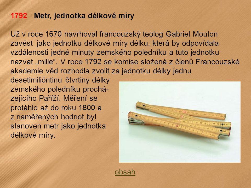 1792 Metr, jednotka délkové míry