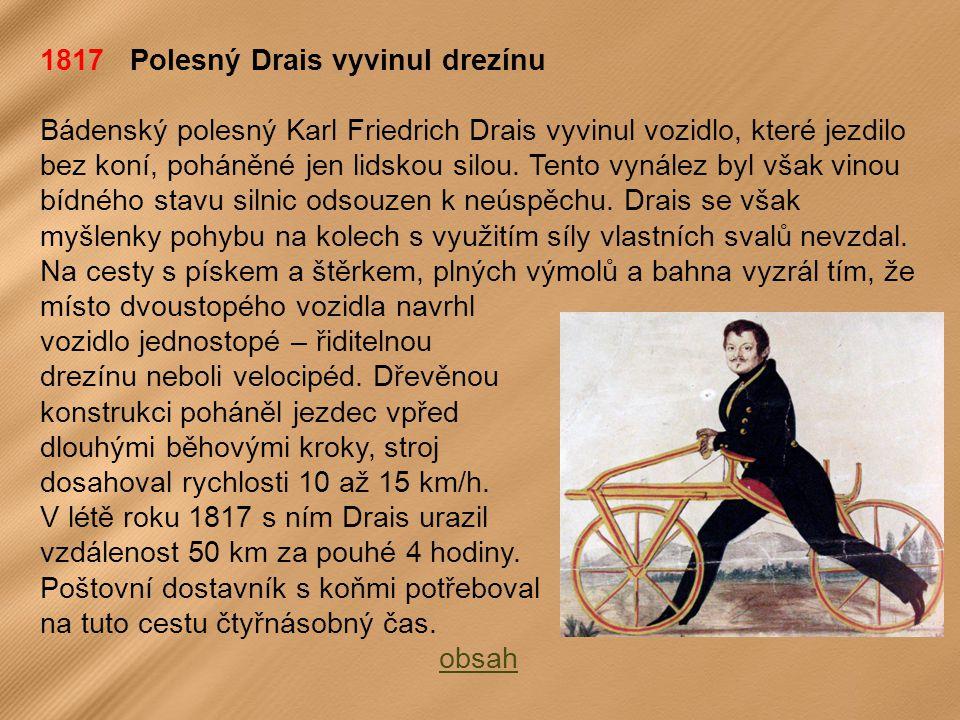 1817 Polesný Drais vyvinul drezínu