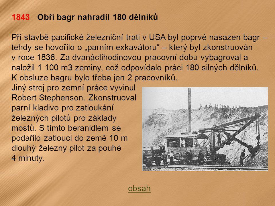 1843 Obří bagr nahradil 180 dělníků