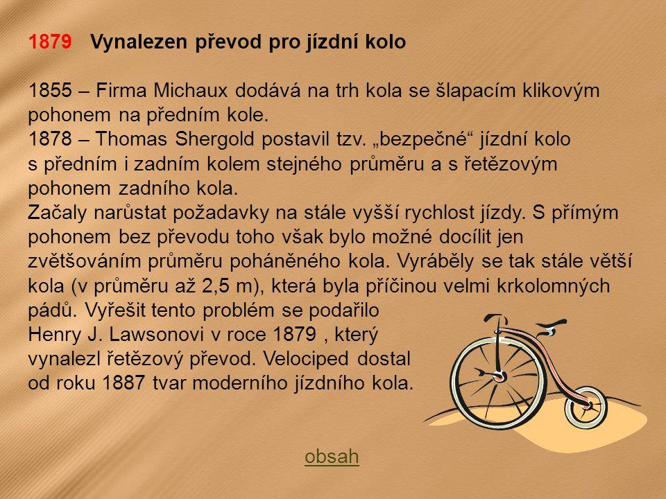 1879 Vynalezen převod pro jízdní kolo