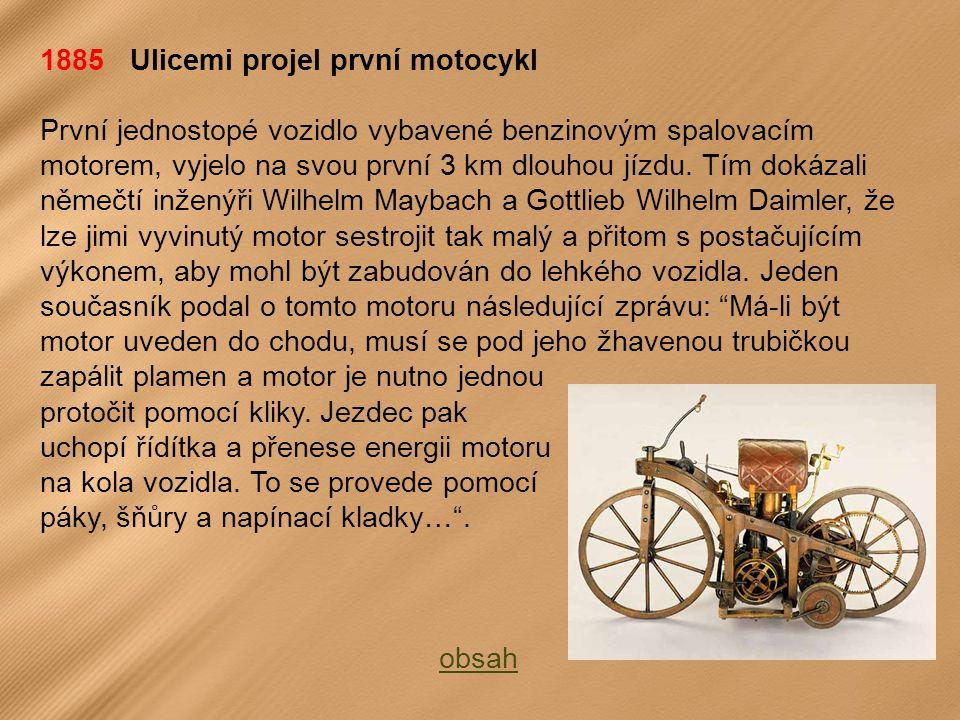 1885 Ulicemi projel první motocykl