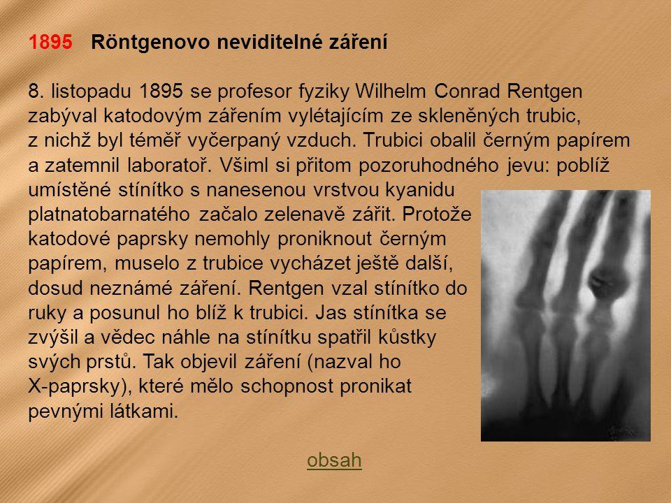 1895 Röntgenovo neviditelné záření