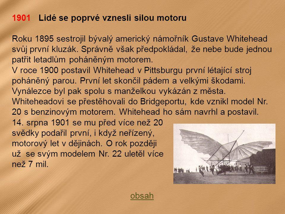 1901 Lidé se poprvé vznesli silou motoru