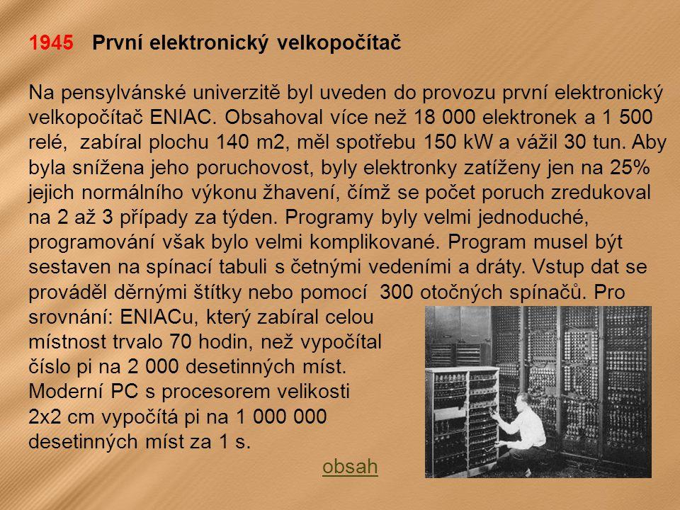 1945 První elektronický velkopočítač