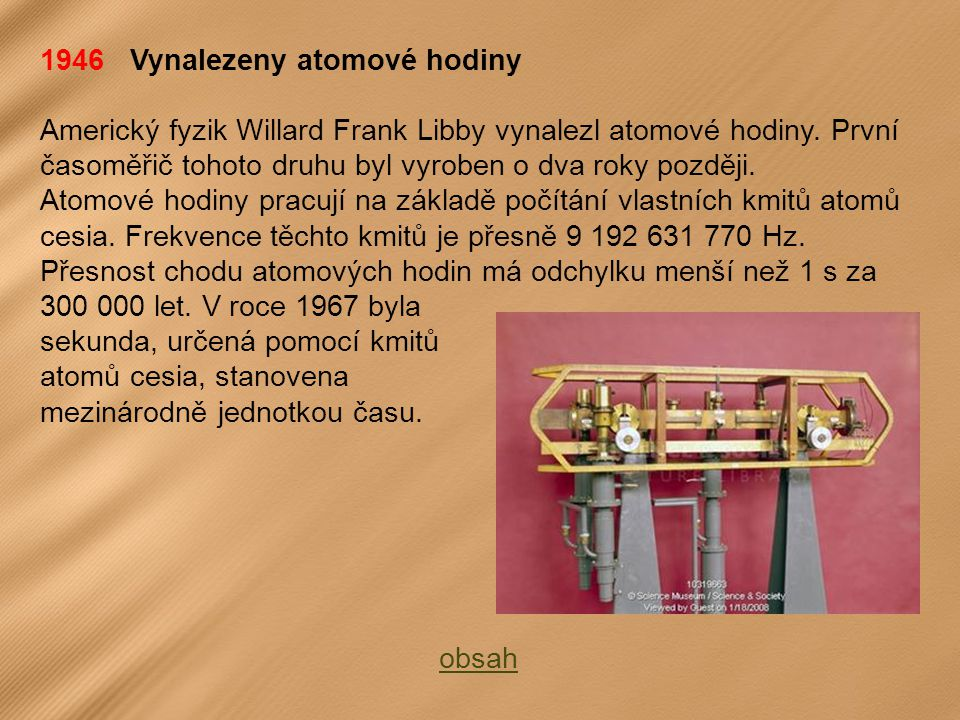 1946 Vynalezeny atomové hodiny