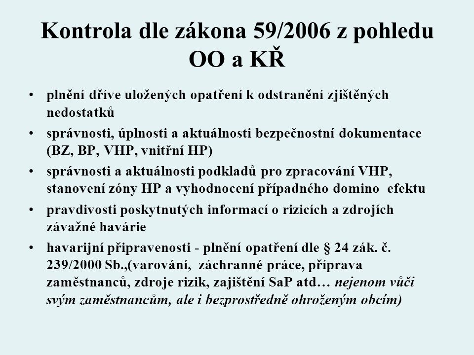 Kontrola dle zákona 59/2006 z pohledu OO a KŘ