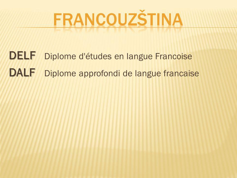 Francouzština DELF Diplome d études en langue Francoise