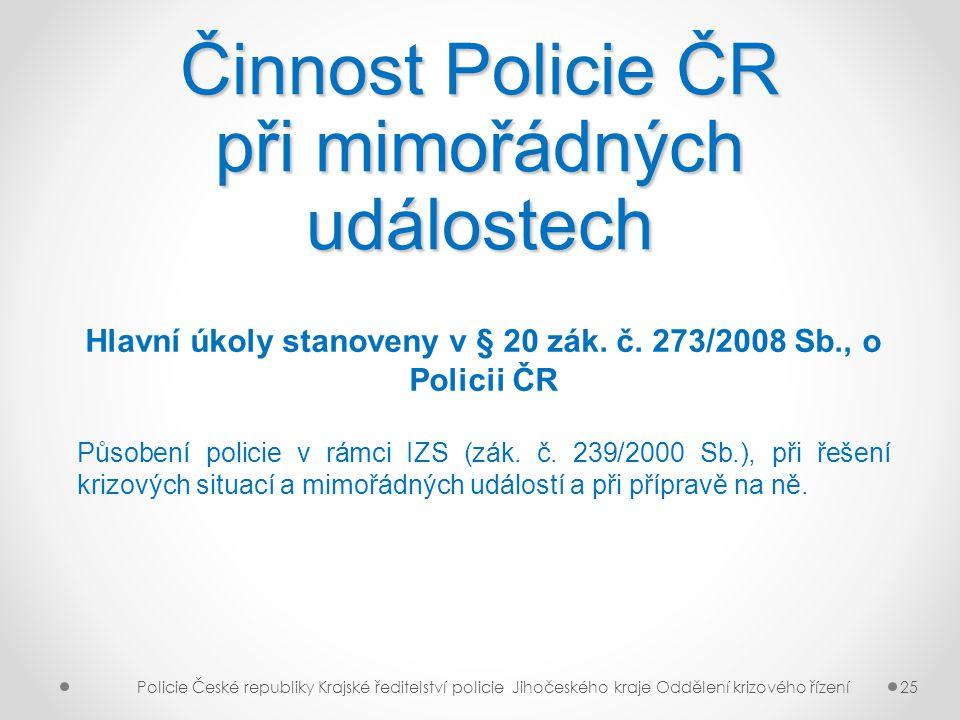 Činnost Policie ČR při mimořádných událostech
