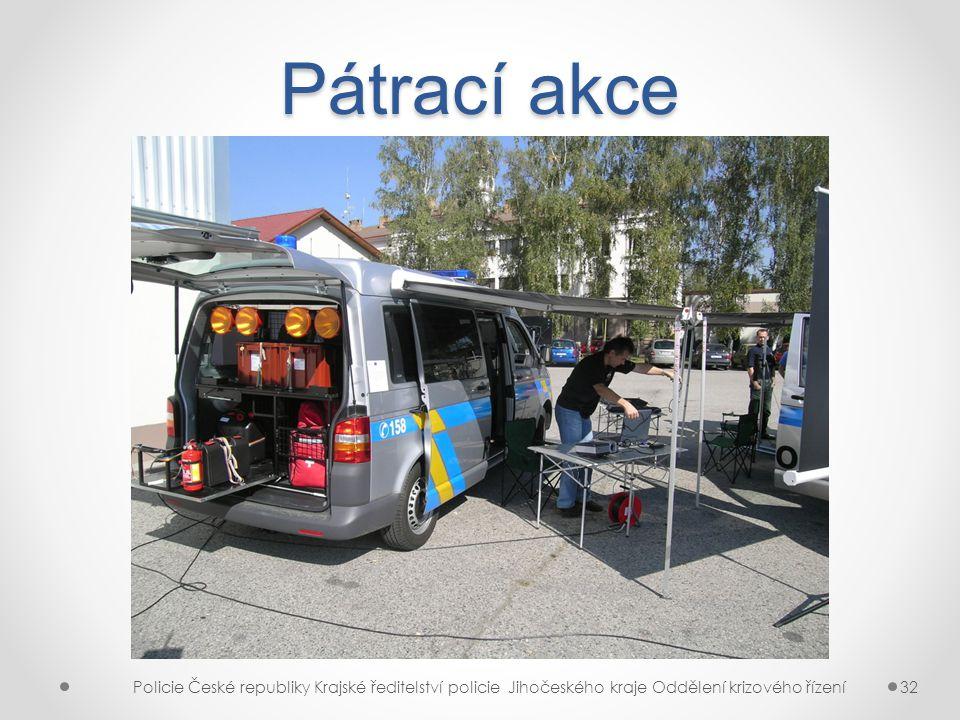 Pátrací akce Policie České republiky Krajské ředitelství policie Jihočeského kraje Oddělení krizového řízení.