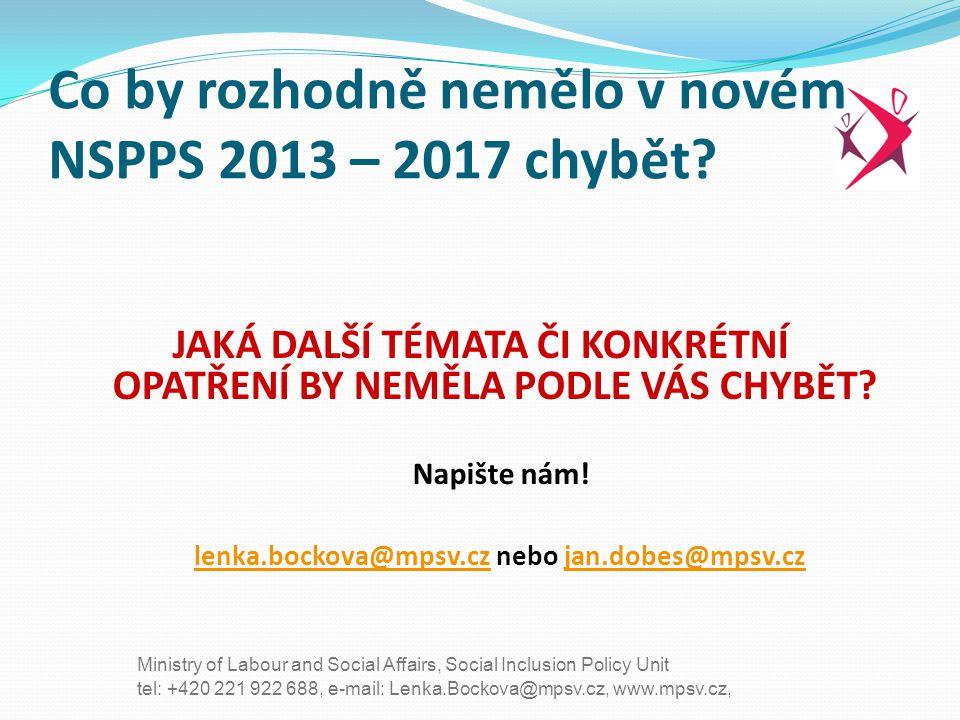 Co by rozhodně nemělo v novém NSPPS 2013 – 2017 chybět